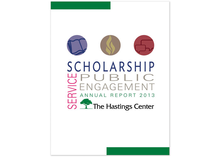 The Hastings Center Annual Report 2013