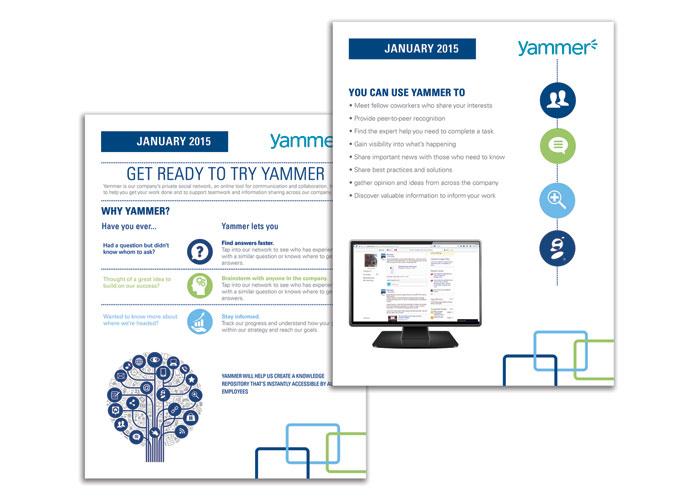 Yammer Campaign Internal Flyers Creative Director: Amy W. Corn