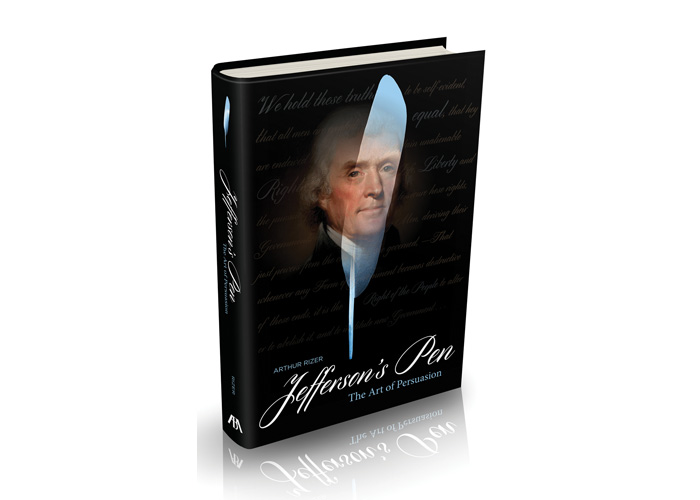 Jefferson's Pen - The Art of Persuasion by American Bar Association