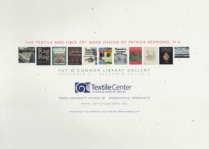 """The Textile and Fiber Art Book Design of Patrick Redmond, M.A."" exhibition commemorative piece"