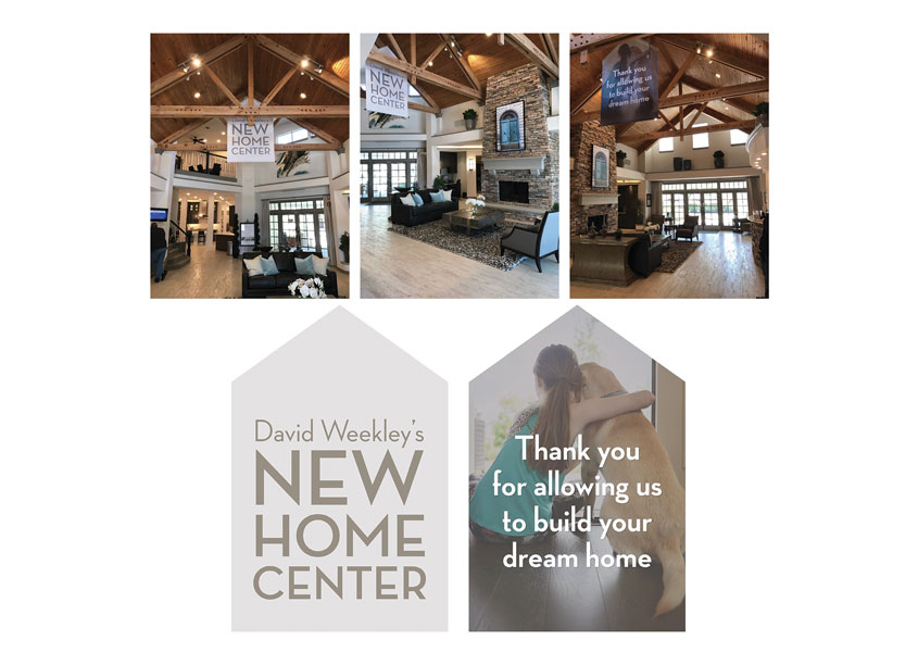 New Home Center Banners by David Weekley Homes