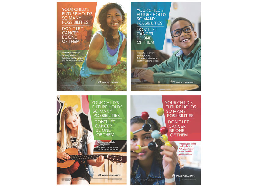 Kaiser Permanente HPV Immunization Campaign Posters by Kaiser Permanente