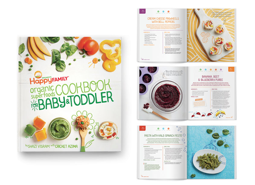 The Happy Family Organic Super Foods Cookbook for Baby & Toddler by Happy Family Brands & Weldon Owen