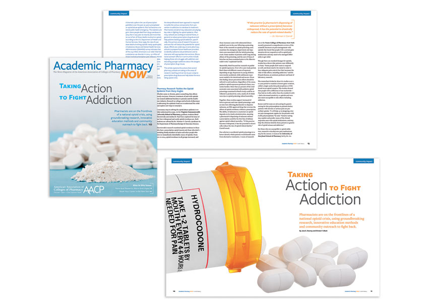 Academic Pharmacy Now: 2016 Issue 5 - Taking Action To Fight Addiction by American Association of Colleges of Pharmacy