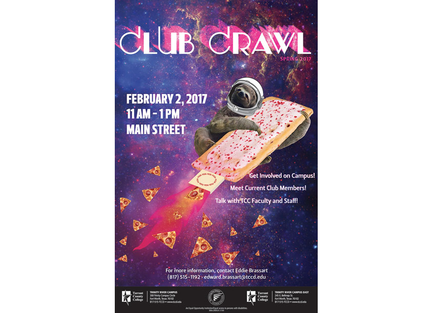 Club Crawl Spring 2017 Poster by Tarrant County College District/Graphic Services