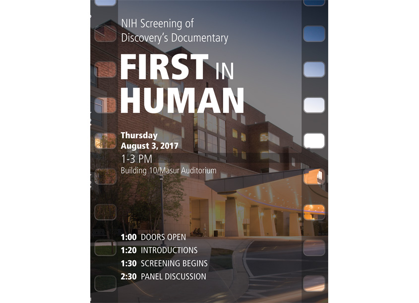 NIH Medical Arts Branch First In Human Documentary NIH Screening Poster